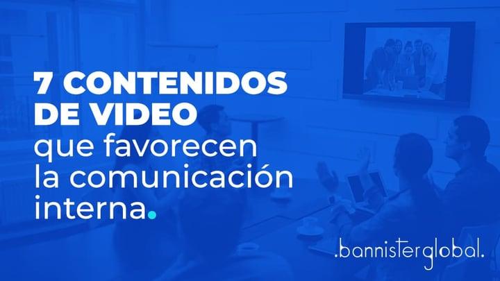 7-contenidos-video-comunicacion-interna