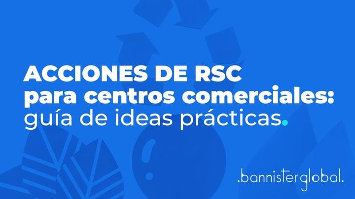 Acciones de RSC para centros comerciales: guía de ideas prácticas