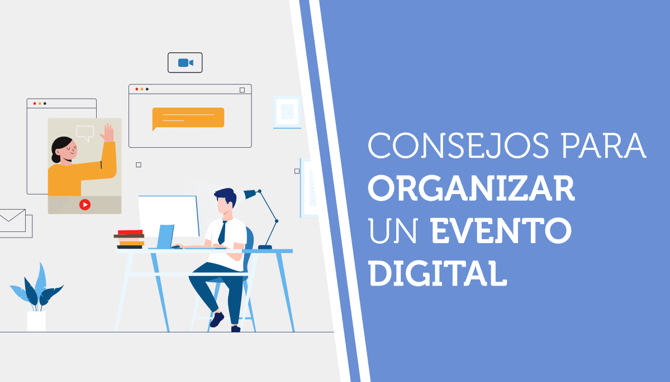 Consejos para organizar un evento digital