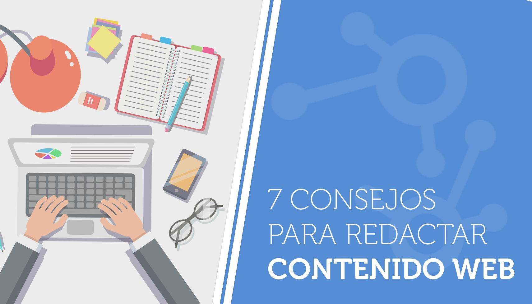 Siete consejos para redactar contenido web