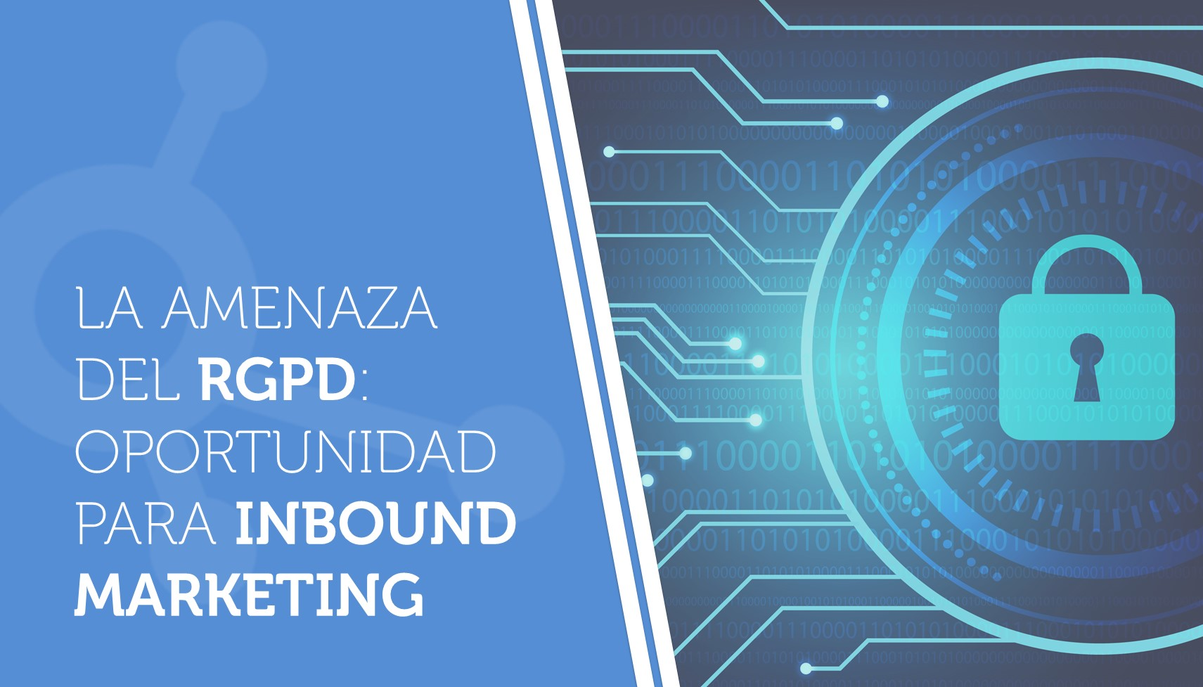 La amenaza del RGPD: oportunidad para inbound marketing