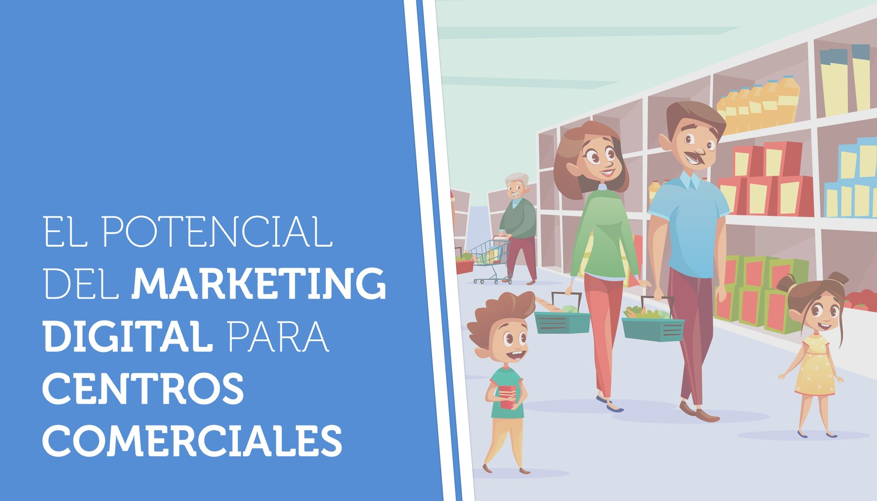 El potencial del marketing digital para centros comerciales