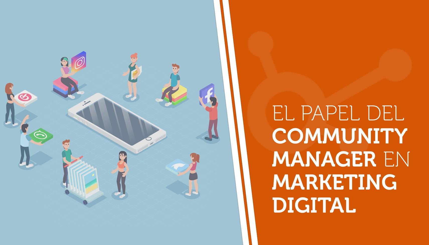 El papel del community manager en marketing digital