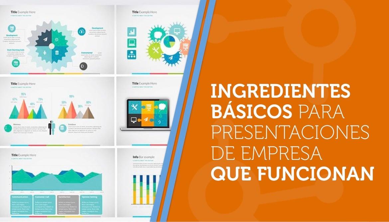 Ingredientes básicos para presentaciones de empresa que funcionan