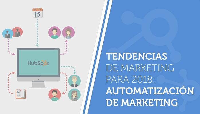 Tendencias de marketing para 2018: automatización de marketing