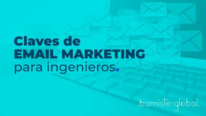 Claves de email marketing para ingenieros