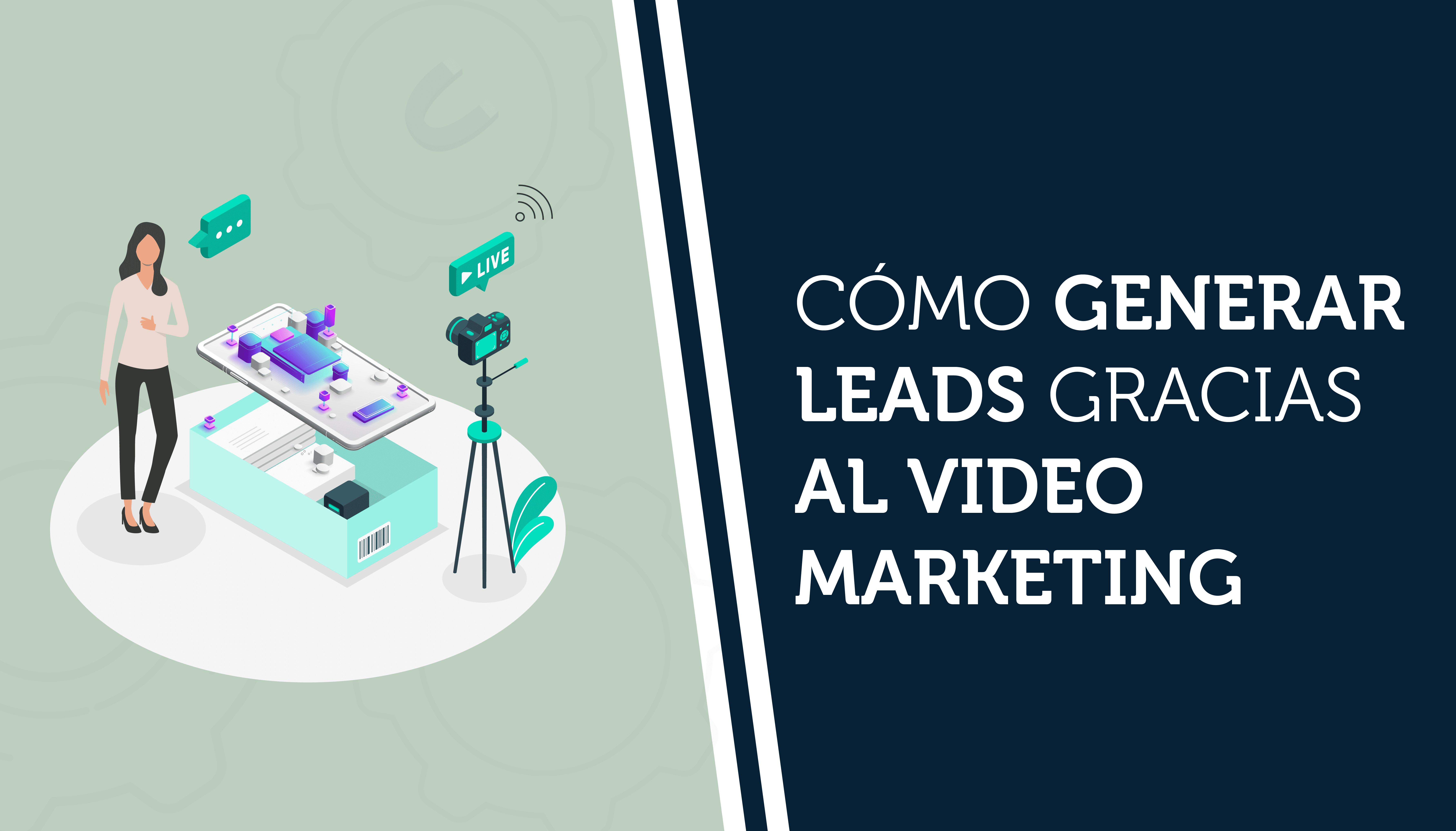 como-generar-leads-video-marketing