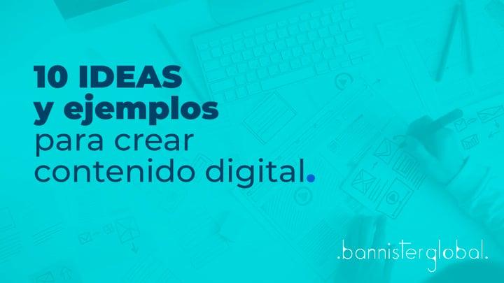 10 ideas y ejemplos para crear contenido digital