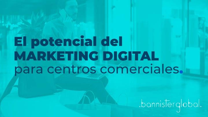 El potencial del marketing digital para centros comerciales