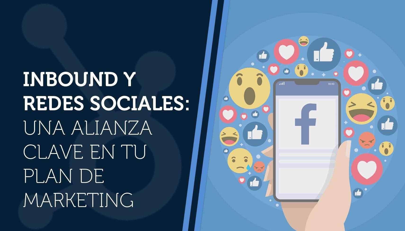 Inbound y redes sociales: una alianza clave en tu plan de marketing
