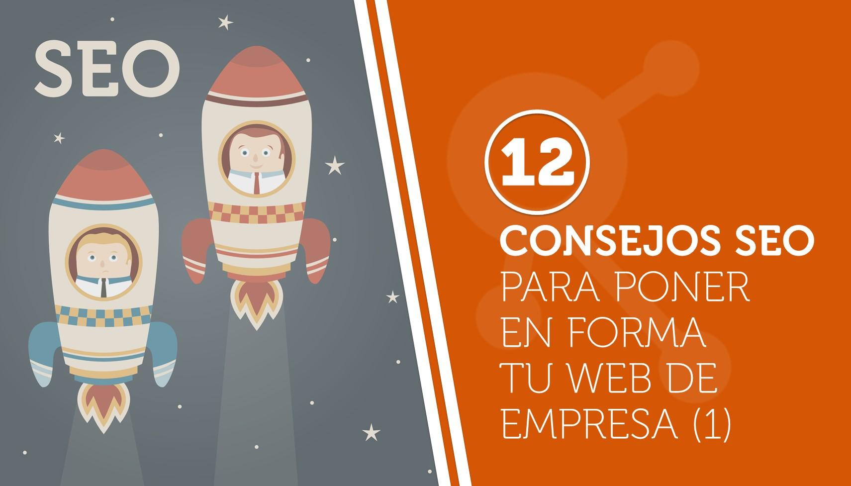 12 consejos SEO para poner en forma tu web de empresa